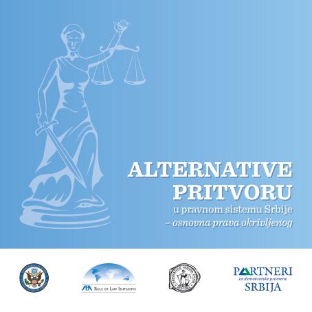 Alternative pritvoru u pravnom sistemu Srbije – osnovna prava okrivljenog