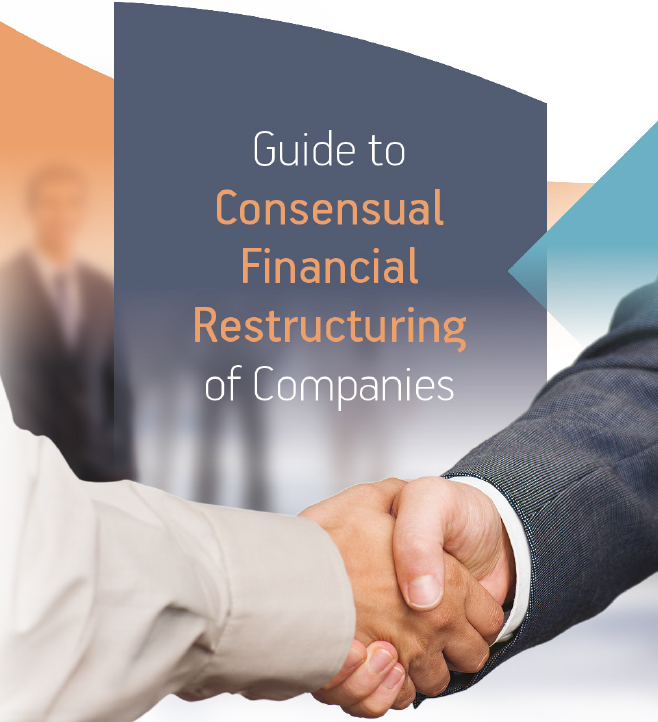 Guide to Consensual Financial Restructuring of Companies