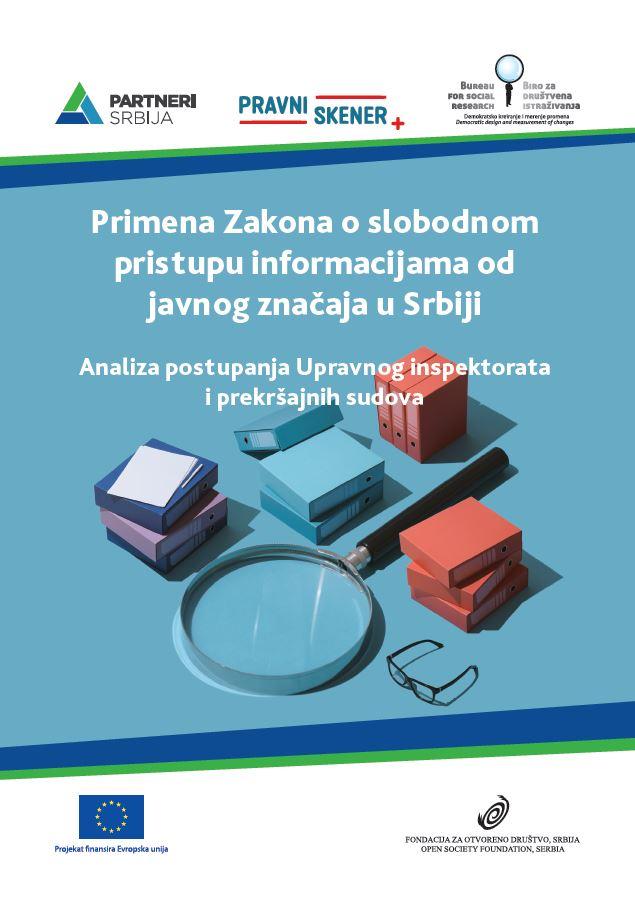 Primena Zakona o slobodnom pristupu informacijama od javnog značaja u Srbiji - Analiza postupanja Upravnog inspektorata i prekršajnih sudova