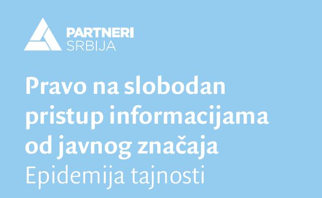 Pravo na slobodan pristup informacijama od javnog značaja - Epidemija tajnosti