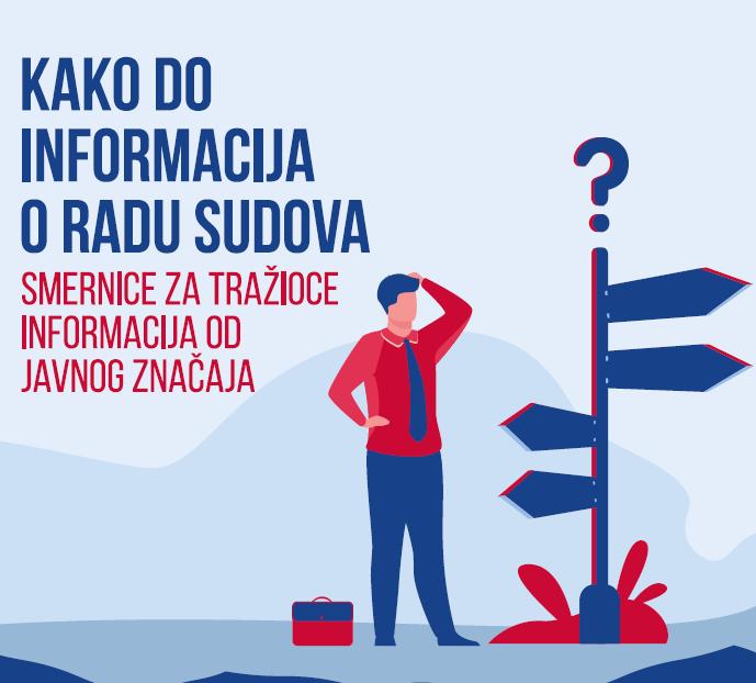 Kako do informacija o radu sudova - Smernice za tražioce informacija od javnog značaja