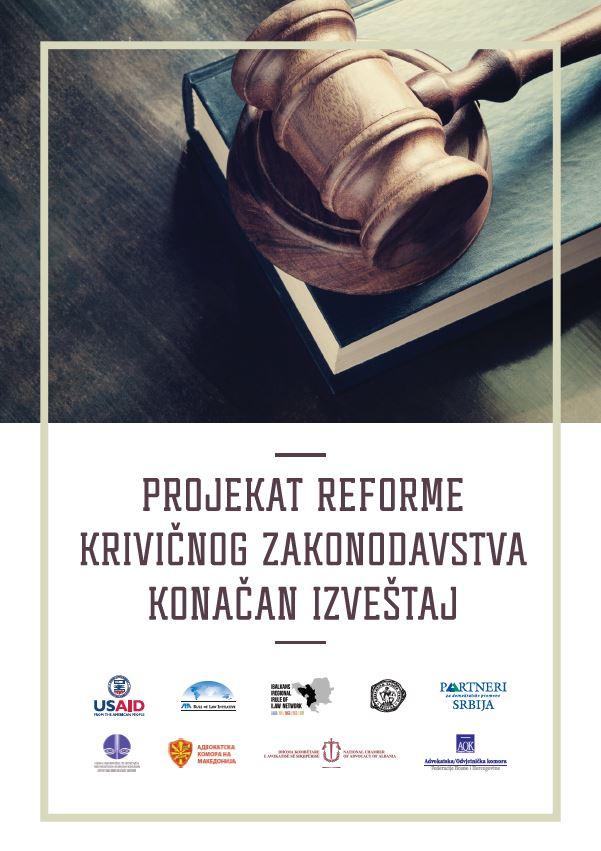 Projekat reforme krivičnog zakonodavstva – Konačan izveštaj