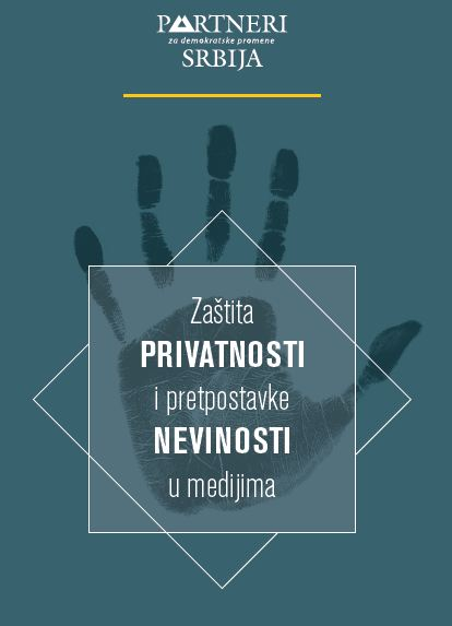 Zaštita privatnosti i pretpostavke nevinosti u medijima